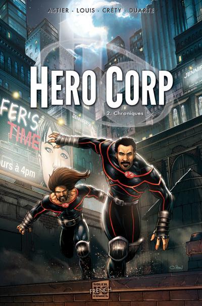 Hero Corp T2 - Chroniques