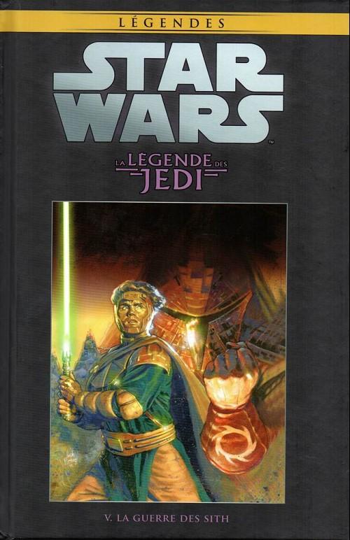 Tome 8 - La Légende des Jedi Tome 5: La Guerre des Sith