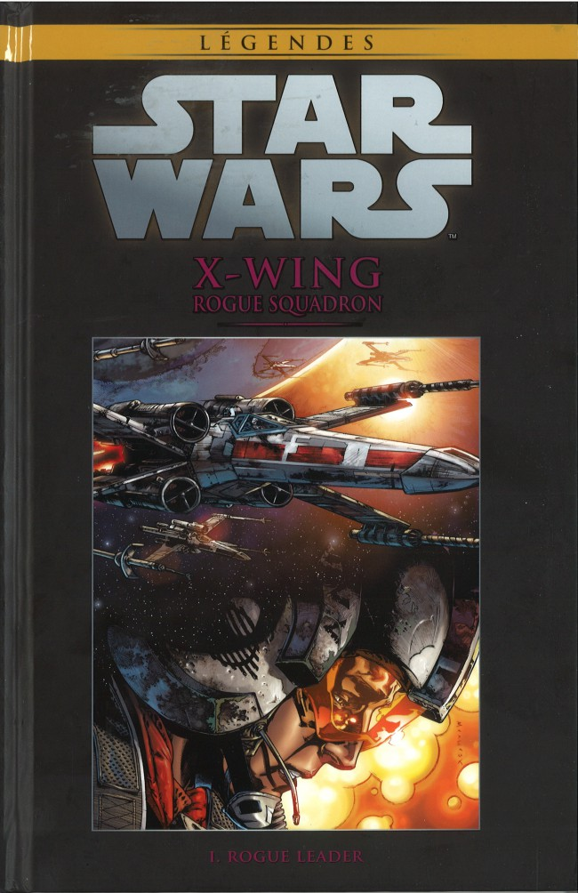 Tome 62 - X-Wing Rogue Squadron Tome 1: Rogue Leader