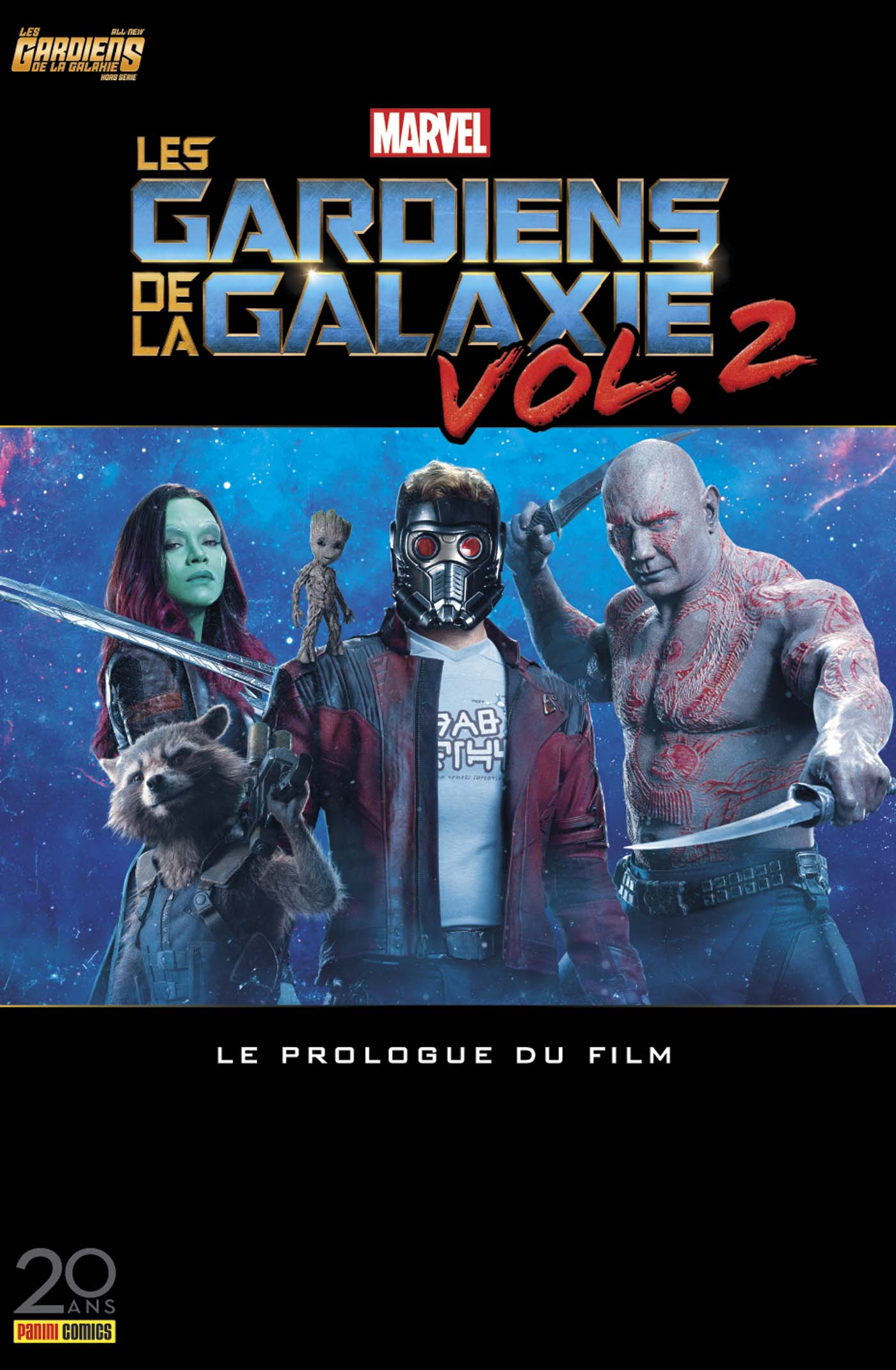 ALL-NEW LES GARDIENS DE LA GALAXIE HORS SERIE 4 : LES GARDIENS DE LA GALAXIE VOL. 2 (PROLOGUE)