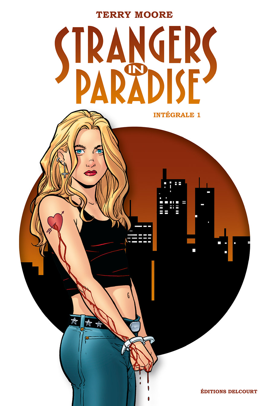 Strangers in Paradise Intégrale I