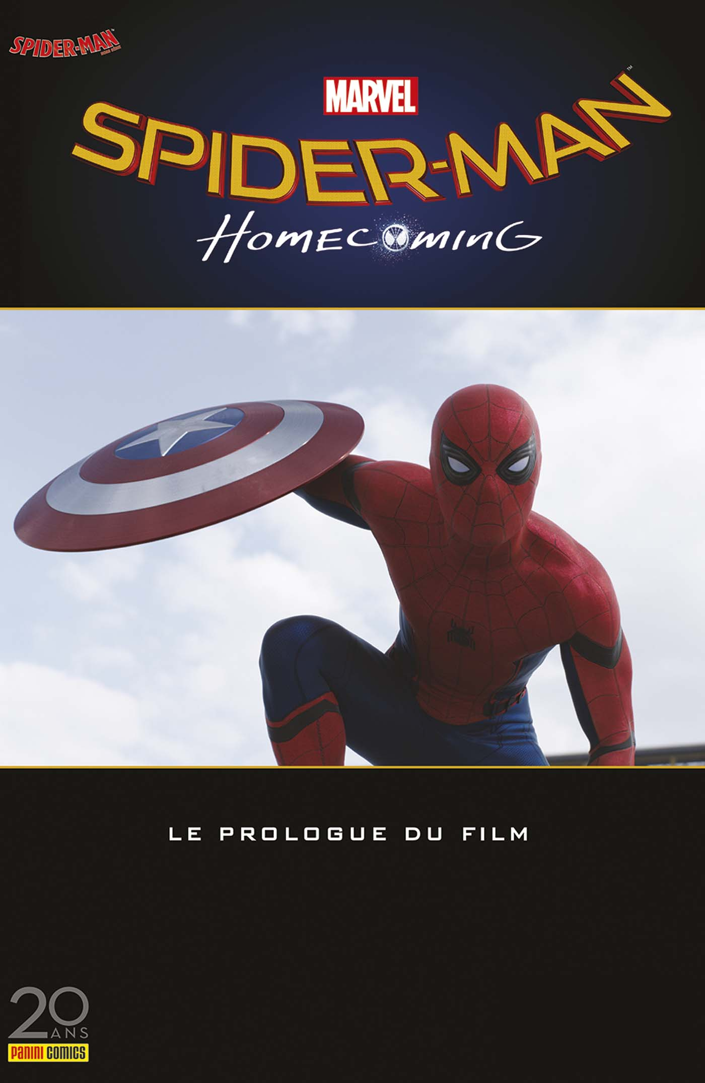 SPIDER-MAN HORS SERIE 1 : PROLOGUE - HOMECOMING