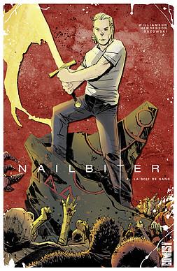 Nailbiter tome 4 : La Soif de sang