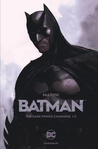 Batman The Dark Prince Charming tome 1