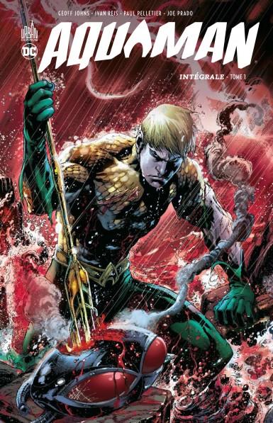 Aquaman Intégrale tome 1