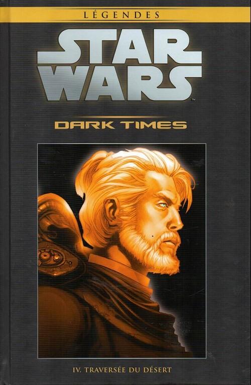 Tome 39 - Dark Times Tome 4: Traversée du désert