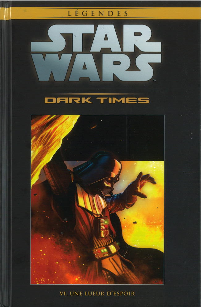 Tome 41 - Dark Times tome 6: Une Lueur d'Espoir