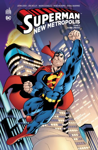Superman – New Metropolis Tome 1