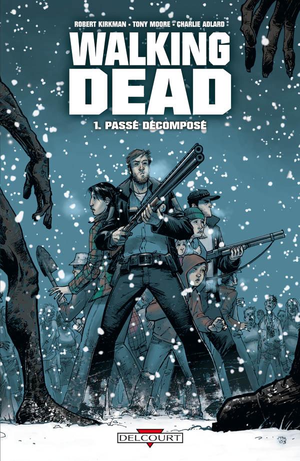 Walking Dead Tome 01 - Passé décomposé