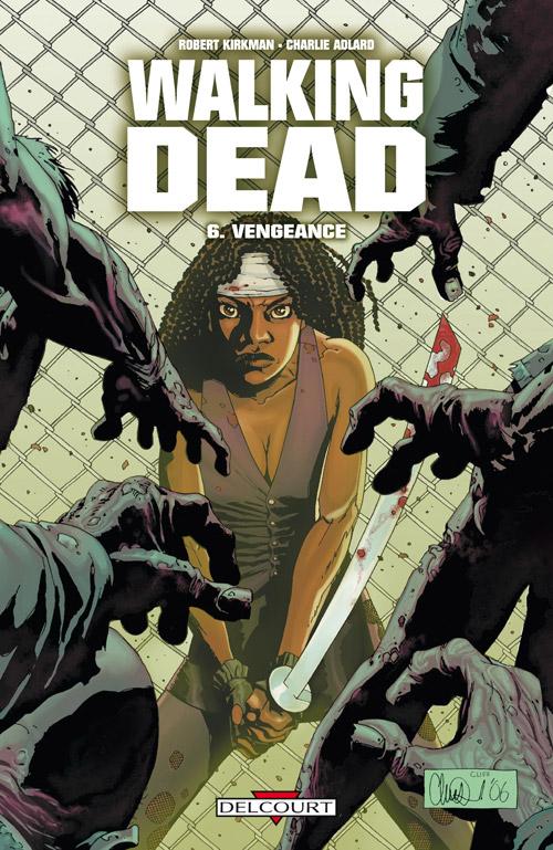 Walking Dead Tome 06 - Vengeance