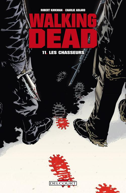 Walking Dead Tome 11 - Les Chasseurs