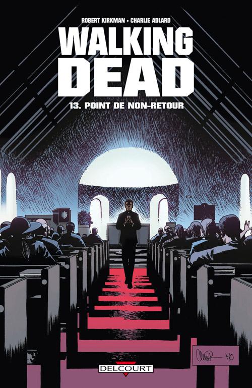 Walking Dead Tome 13 - Point de non-retour