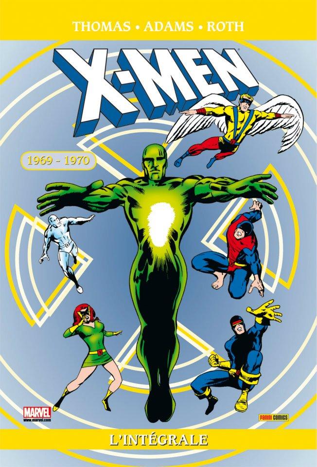 X-MEN : L'INTÉGRALE 1969-1970