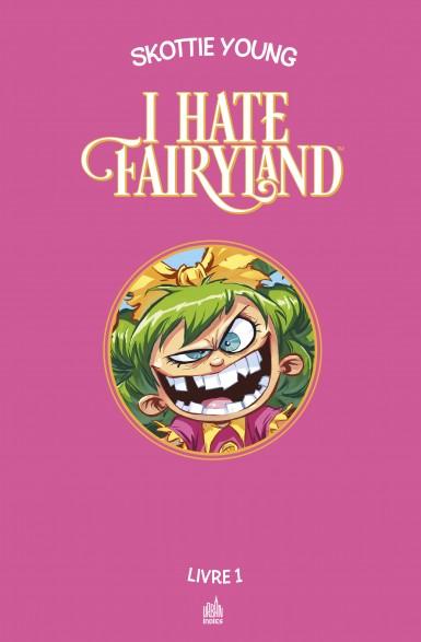 I hate fairyland intégrale tome 1