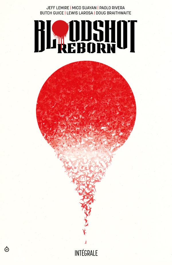 Bloodshot Reborn : Intégrale
