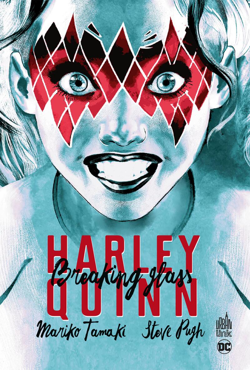 Harley Quinn - Breaking Glass