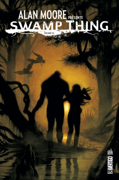 Alan Moore presente Swamp Thing tome 3
