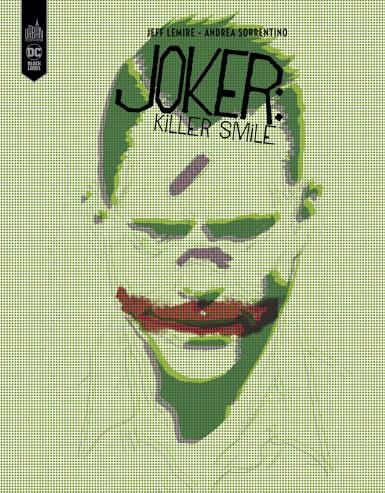 The joker : killer smile