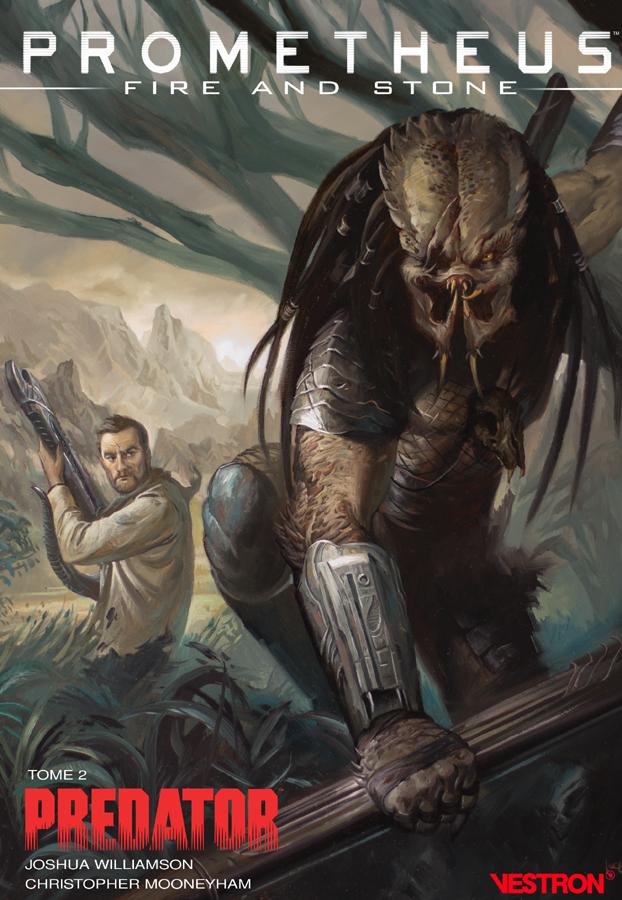 Prometheus : Fire And Stone, tome 2 – Predator
