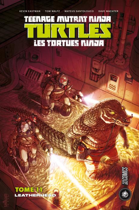 Les Tortues Ninja tome 11 : Leatherhead