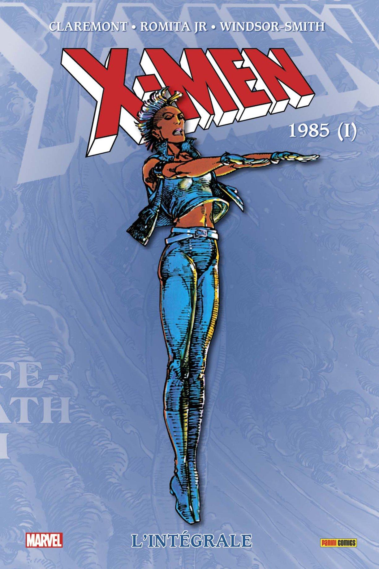 X-MEN : L'INTÉGRALE 1985 (I) (NOUVELLE ÉDITION)