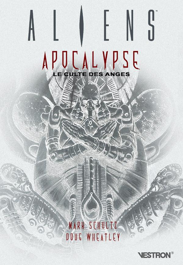 ALIENS : Apocalypse, Le Culte des Anges