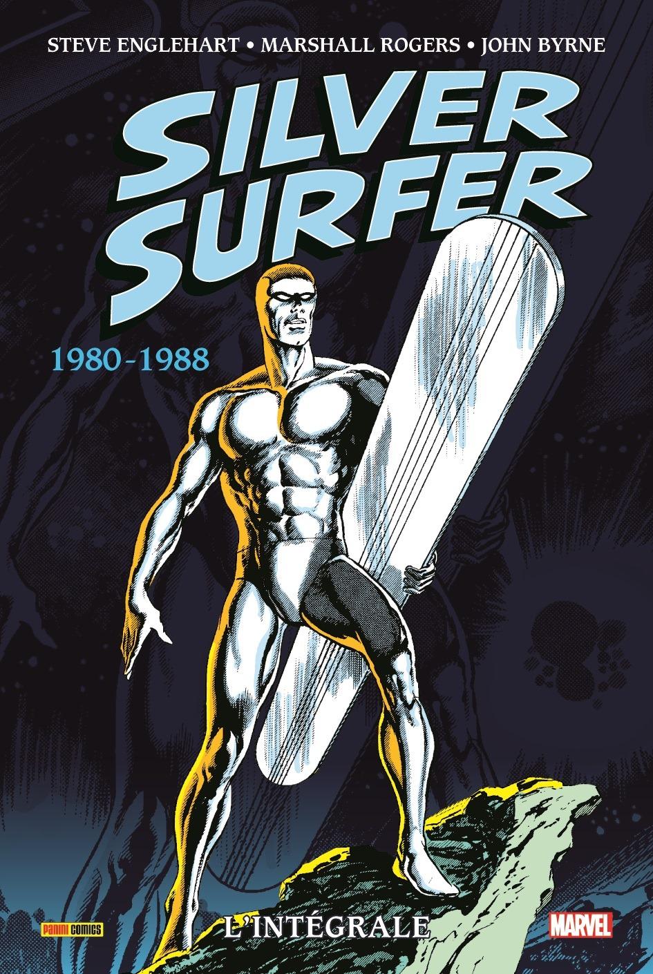 SILVER SURFER : L'INTÉGRALE 1980-1988
