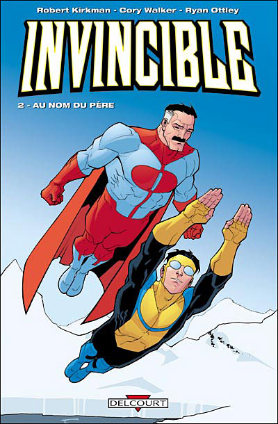Invincible Tome 2: Au Nom du Père