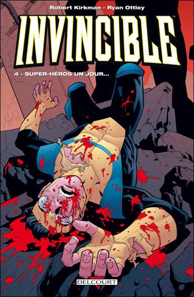 Invincible Tome 4: Super-héros un Jour