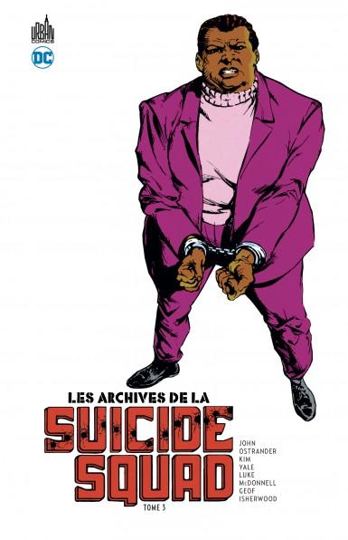 Les archives de la Suicide Squad Tome 3