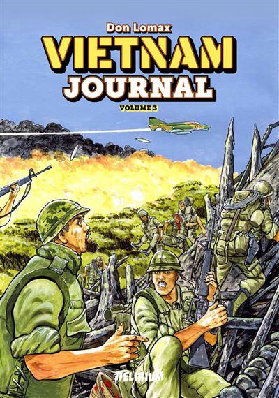 Vietnam journal - Du Delta à DAK TO Tome 3