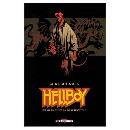 Hellboy Tome 01: Les Germes de la Destruction