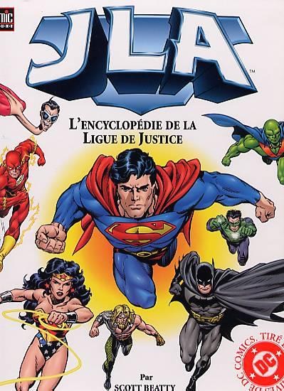 JLA, l'encyclopédie de la Ligue de Justice