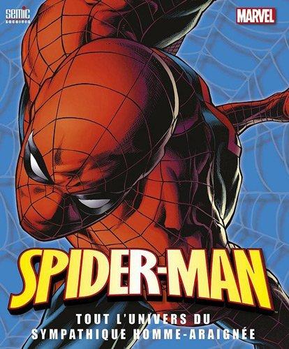 Spiderman, tout l'univers de l'homme-araignée