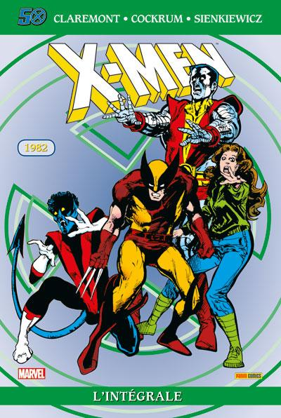 X-MEN : L'INTÉGRALE 1982 (RÉÉDITION)