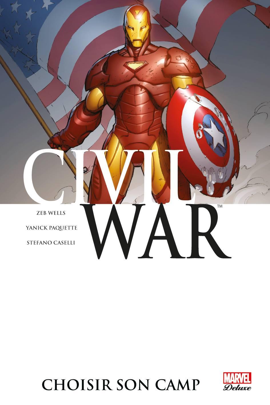 CIVIL WAR 5 : CHOISIR SON CAMP