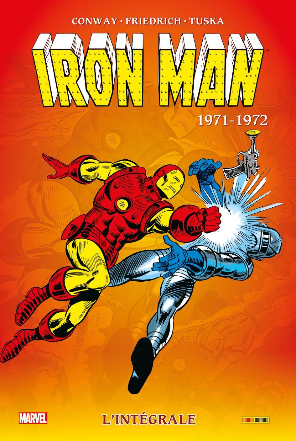 Iron Man l'Intégrale 1971-1972