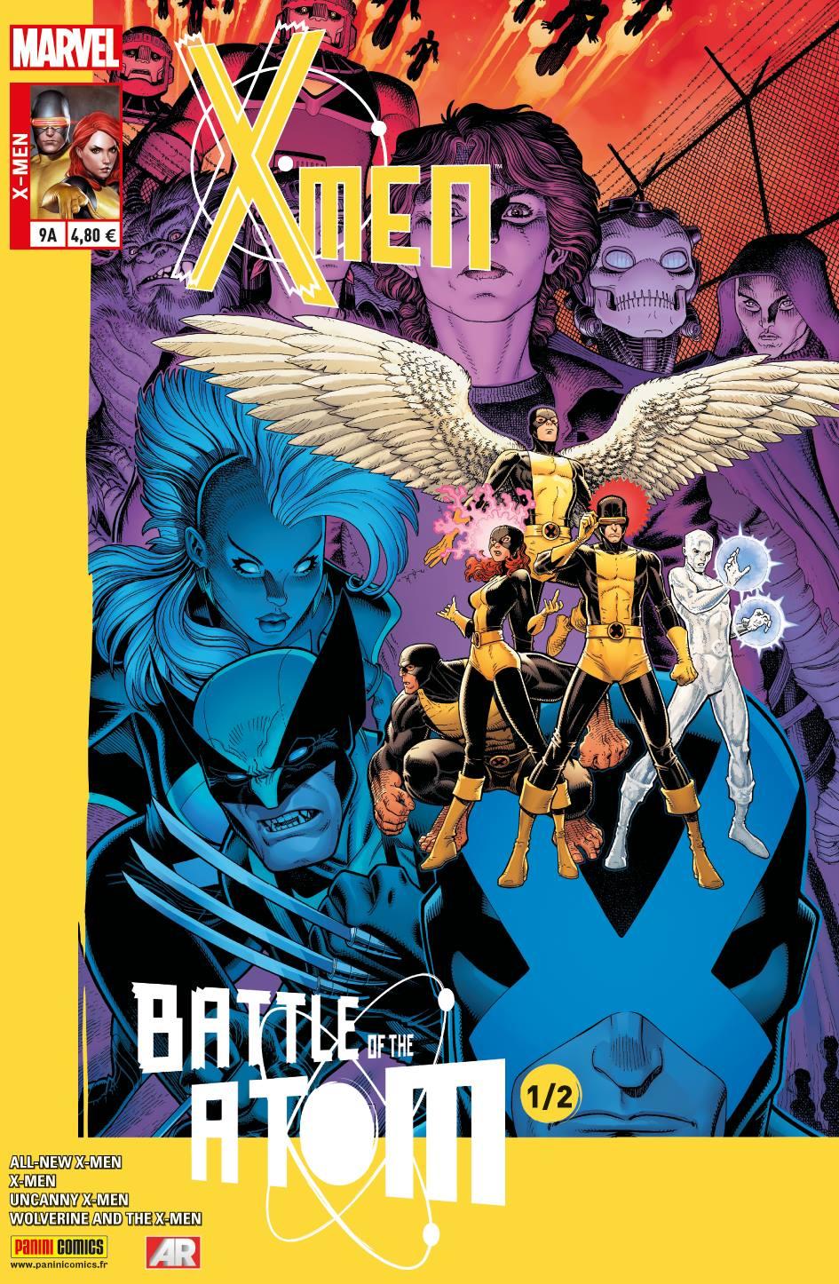X-MEN 9 : LA BATAILLE DE L'ATOME 1/2 (Couv A)