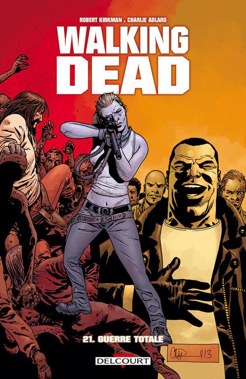 Walking Dead Tome 21. Guerre totale