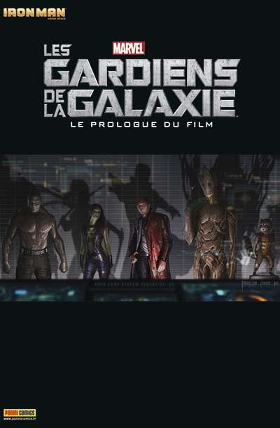 IRON MAN HORS SÉRIE 5 : LES GARDIENS DE LA GALAXIE - LE PROLOGUE DU FILM