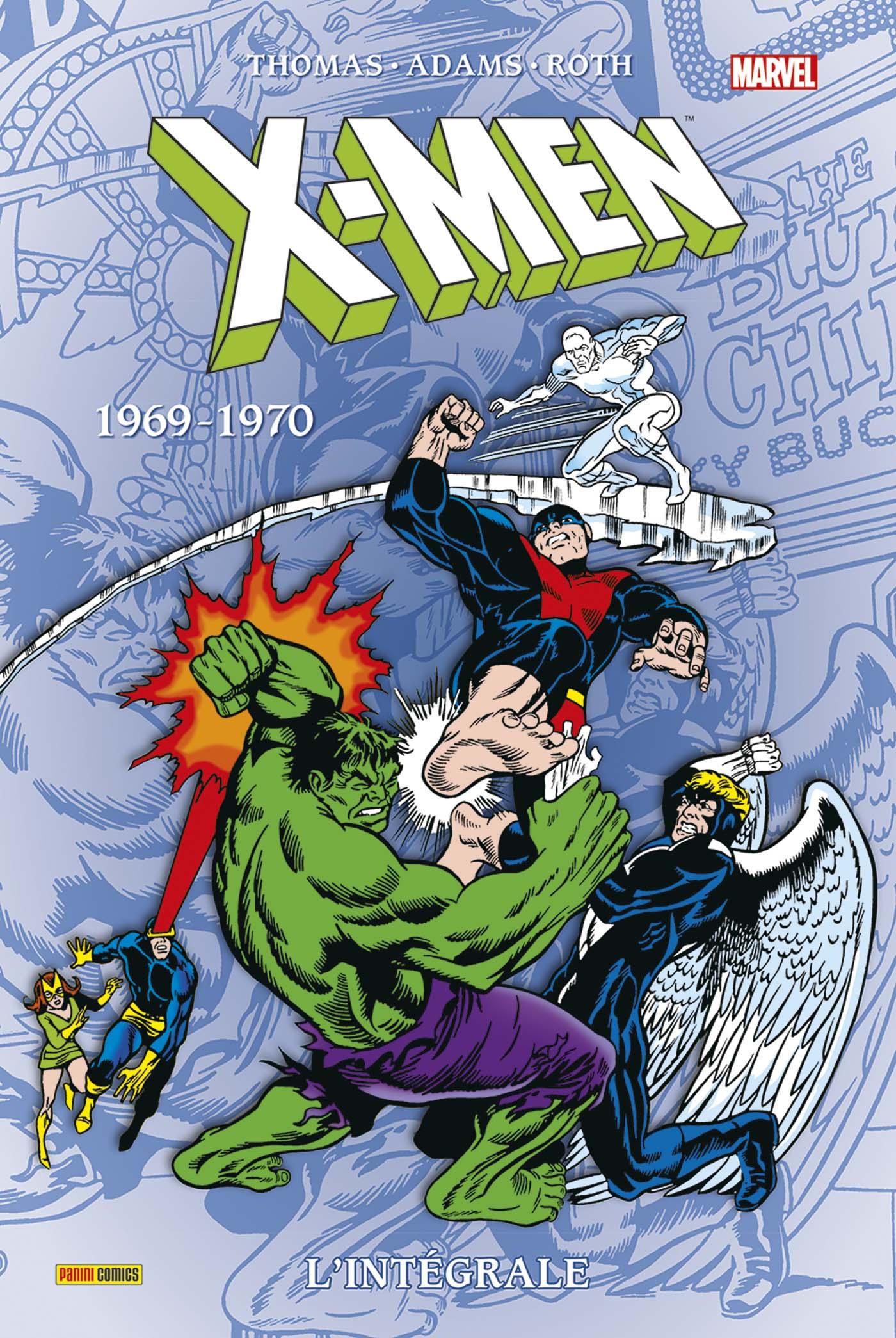 X-MEN : L'INTÉGRALE 1969-1970 (NOUVELLE ÉDITION)