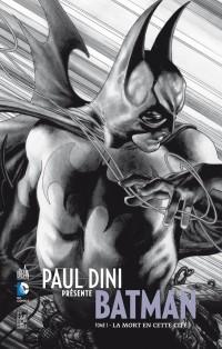 Paul Dini Présente Batman Tome 1