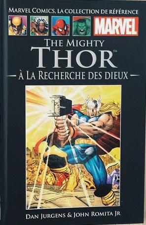 Tome 15: The Mighty Thor : A la recherche des dieux