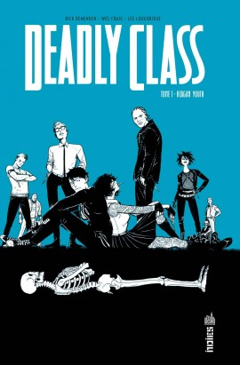 https://www.mdcu-comics.fr/upload/comics/covers/fr/img_comics_8801_deadly-class-tome-1.jpg?1551221733