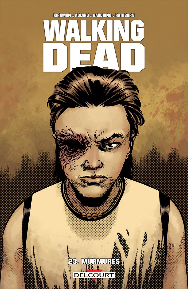 Walking Dead Tome 23. Murmures