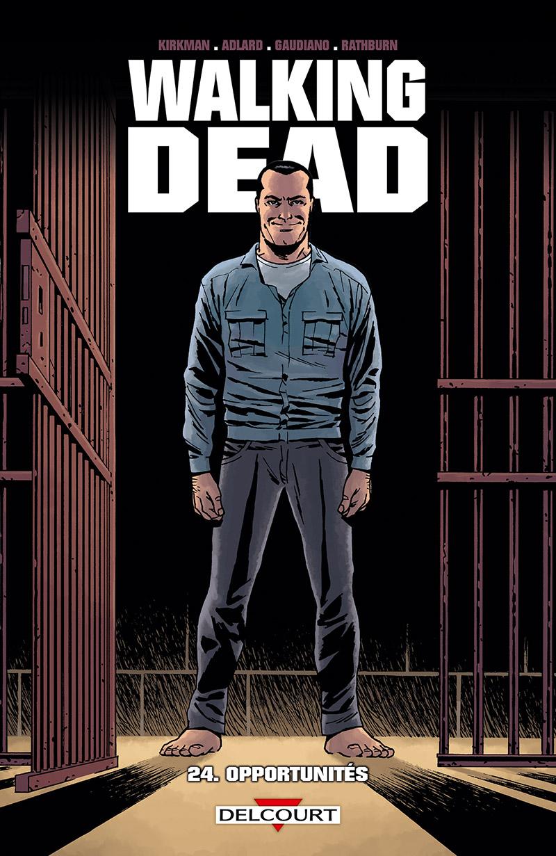 Walking Dead Tome 24. Opportunités