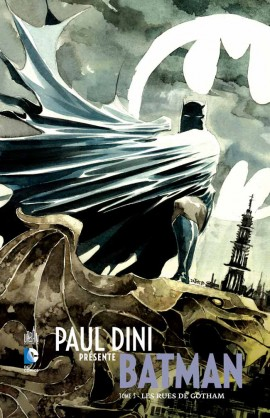 PAUL DINI PRÉSENTE BATMAN tome 3