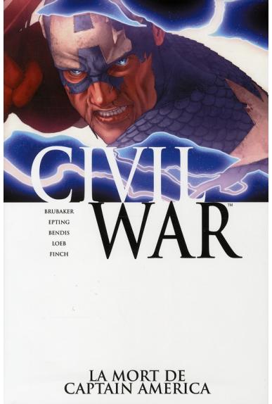 CIVIL WAR 3 : LA MORT DE CAPTAIN AMERICA (2ème éd.)