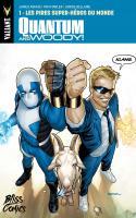 Quantum & Woody Tome 1 : Les Pires Super-héros Du Monde