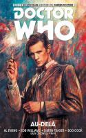 Doctor Who, Tome 1 : Les nouvelles aventures du 11ème docteur